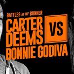 Rap Battle: Carter Deems vs. Bonnie Godiva [Explicit Content]