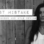 "Kyle Devine & Zoe Ferguson release their ""Last Mistake"" single"