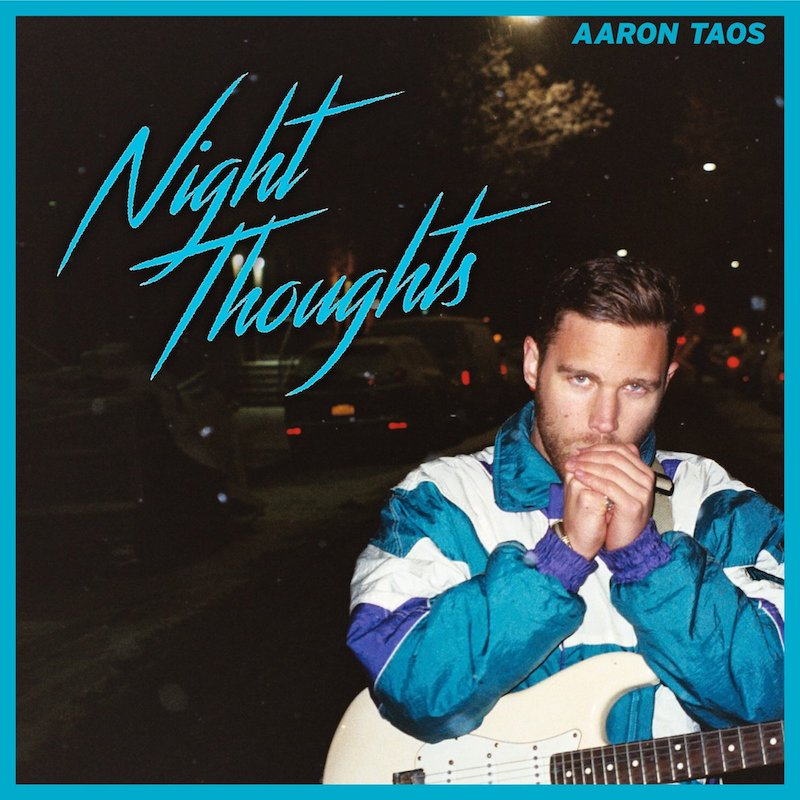 Aaron Toas + Night Thoughts EP