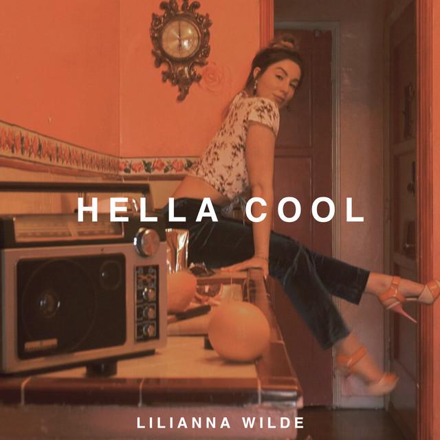 Lilianna Wilde + Hella Cool cover