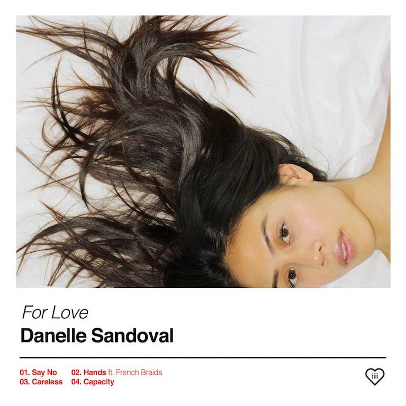 "Danelle Sandoval + ""For Love"" EP"