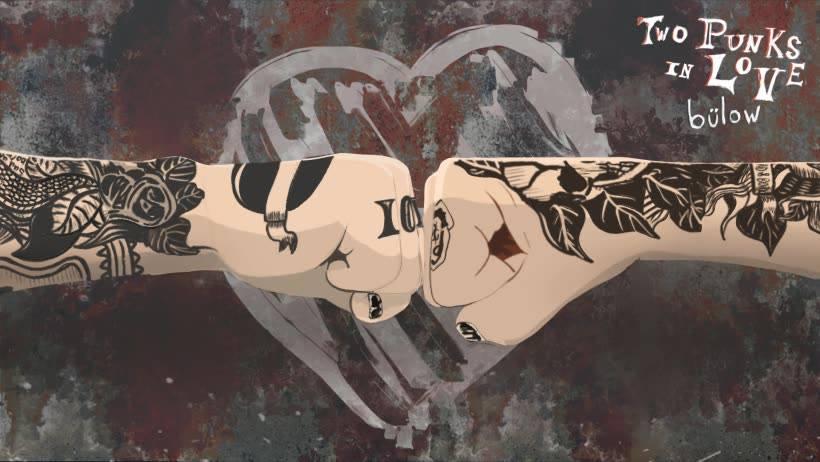bülow + Two Punks In Love
