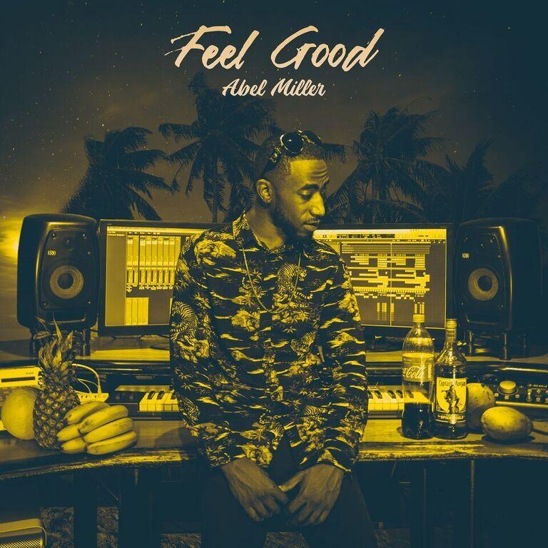 """Abel Miller – """"Feel Good"""" artwork"""
