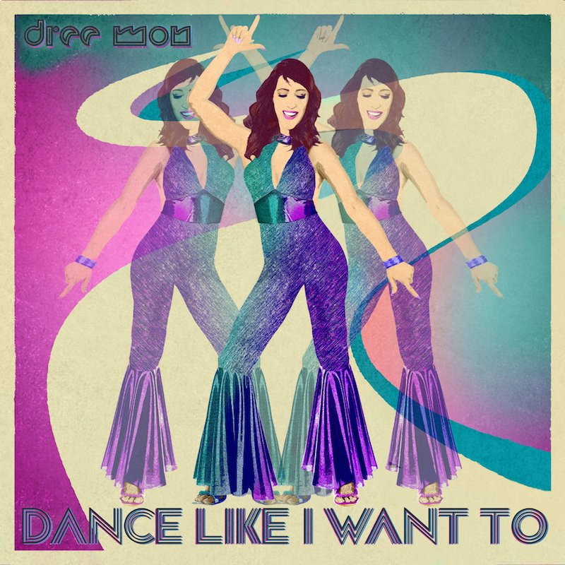 "Dree Mon + ""Dance Like I want To"" artwork"