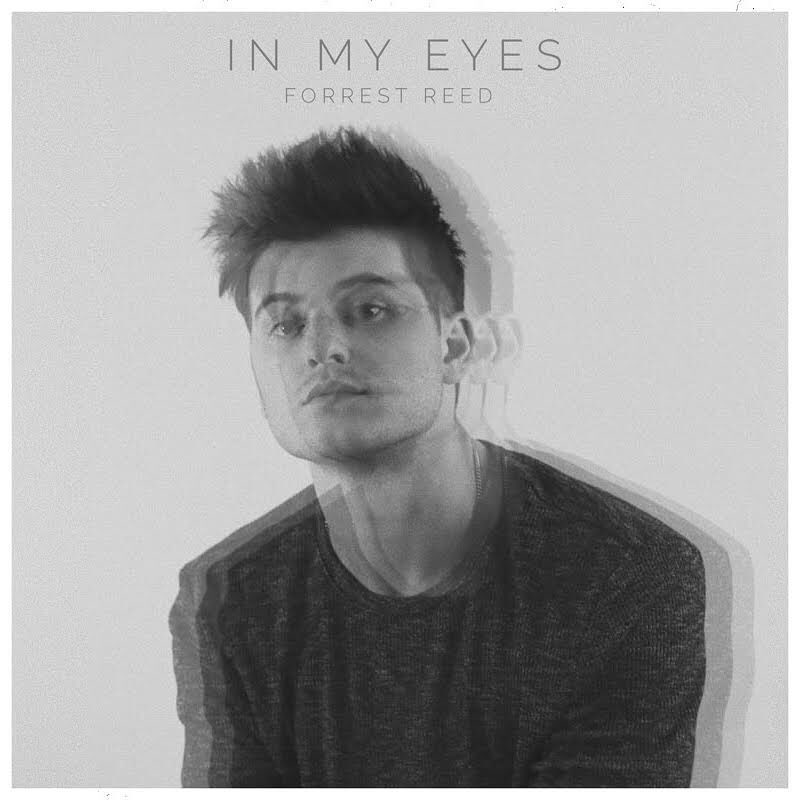 Forrest Reed + In My Eyes