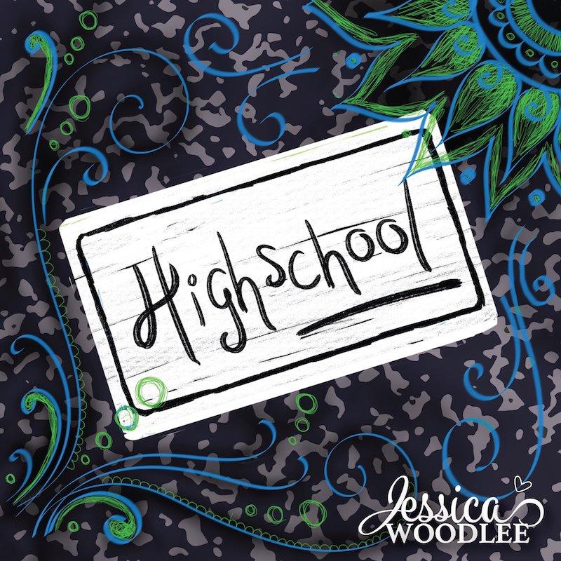 Jessica Woodlee + High School