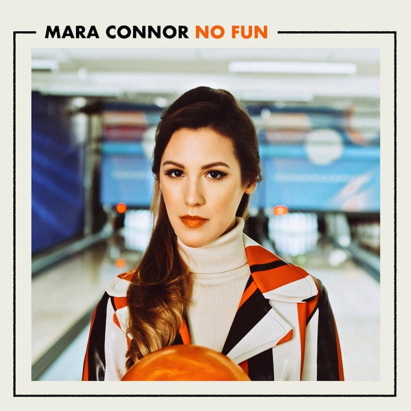 "Mara Connor - ""No Fun"" artwork"