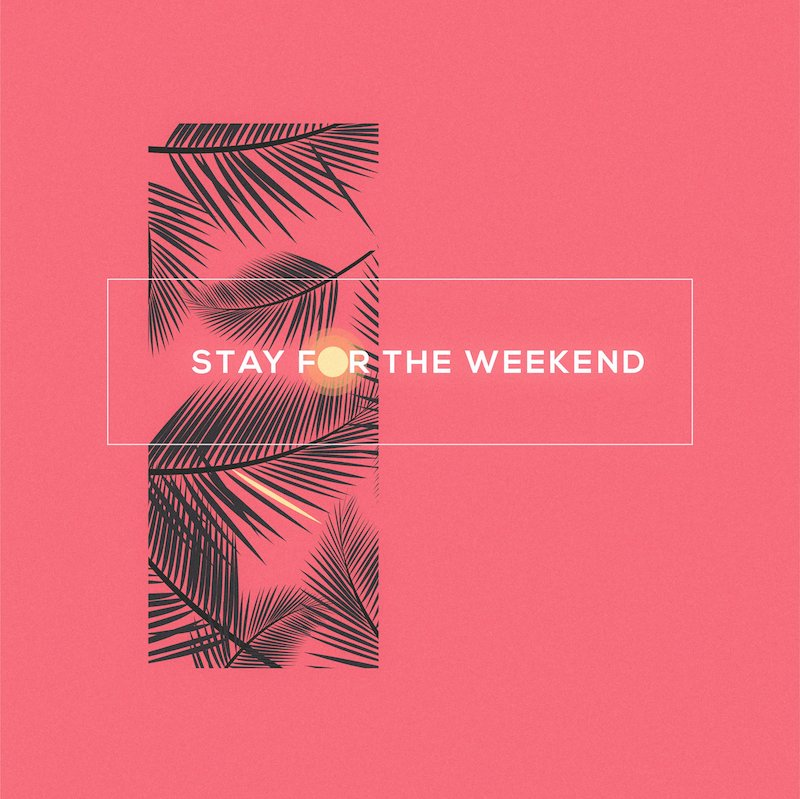 Michael Minelli + Stay for the Weekend