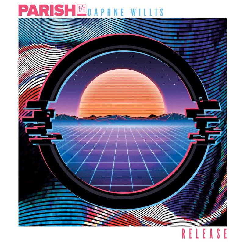 "Parish f/t + Daphne Willis – ""Release"" copy"
