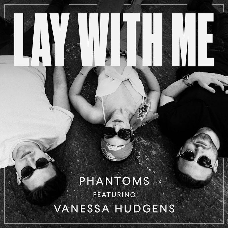 Phantoms + Vanessa Hudgens + Lay With Me Cover Art