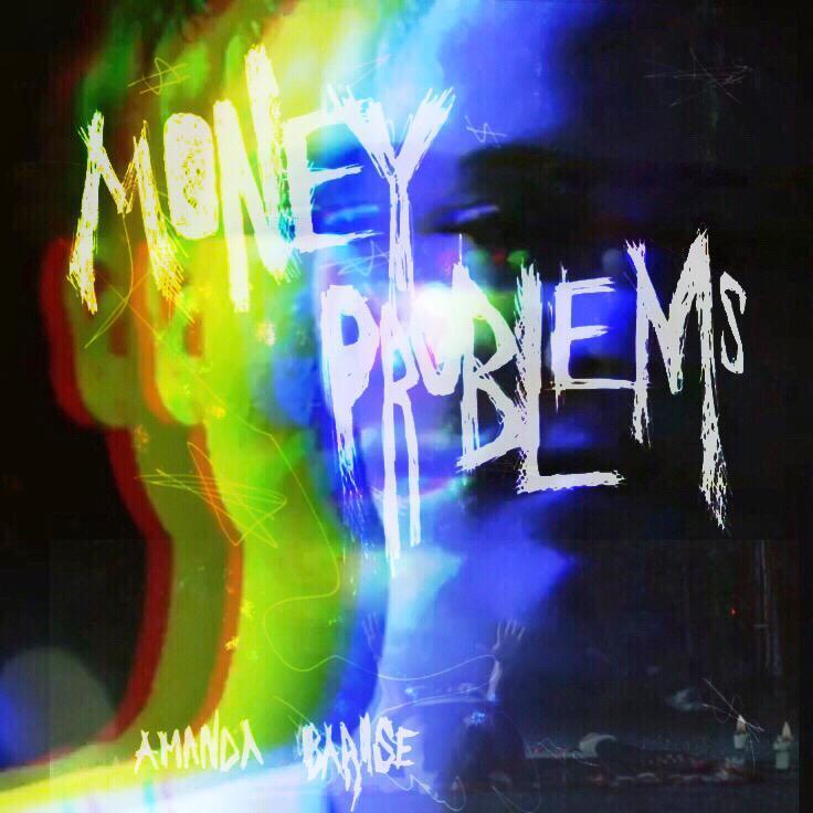 Amanda Barise Money Problems artwork