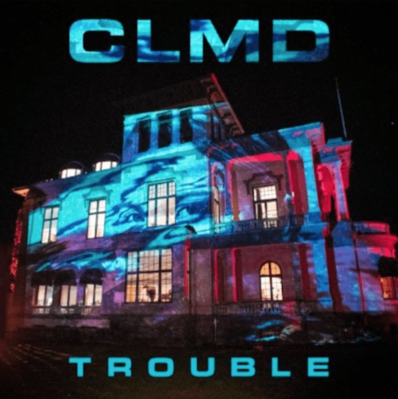 CLMD + Trouble artwork
