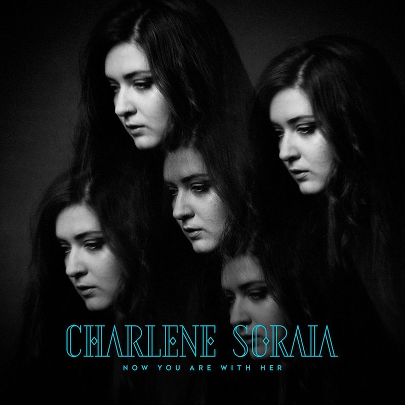 """Charlene Soraia – """"Now You Are With Her"""" artwork"""