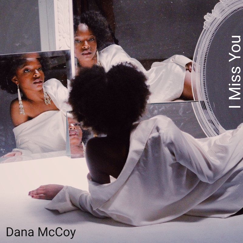 Dana McCoy + I Miss You artwork
