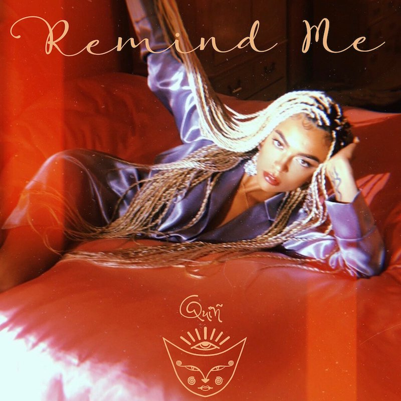 "QUIÑ + ""Remind Me"" artwork"