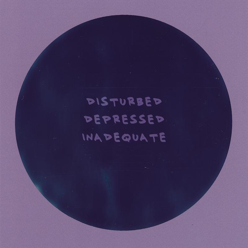 Rob Tanchum + Disturbed Depressed Inadequate artwork