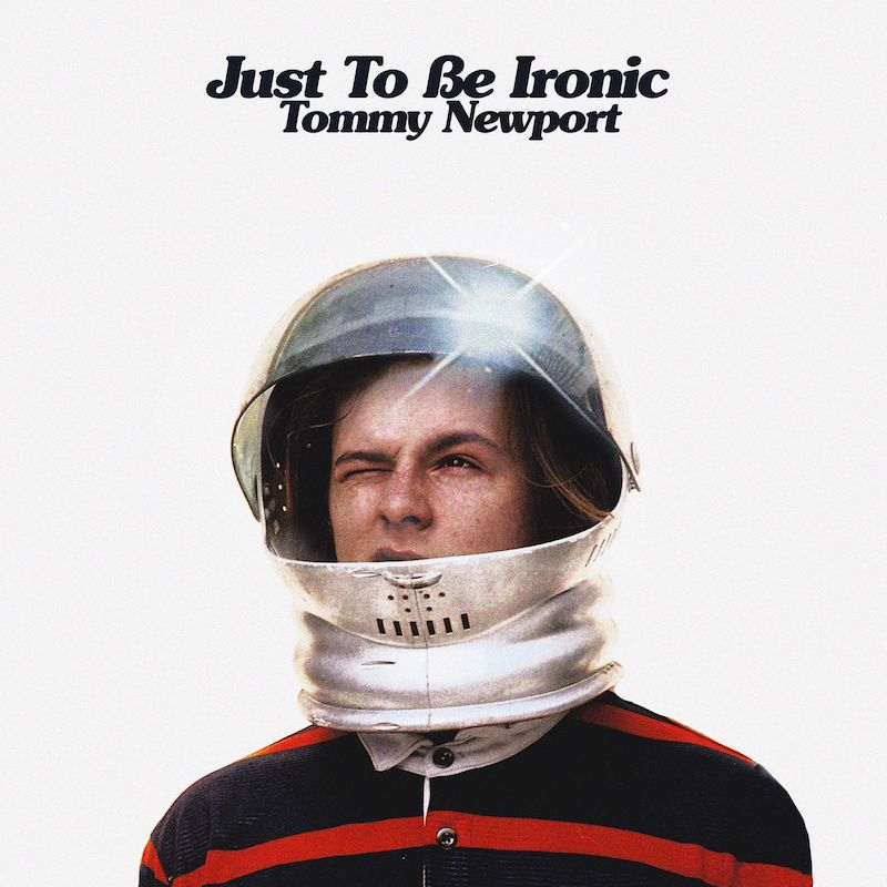 """Tommy Newport – """"Just to Be Ironic"""" artwork"""