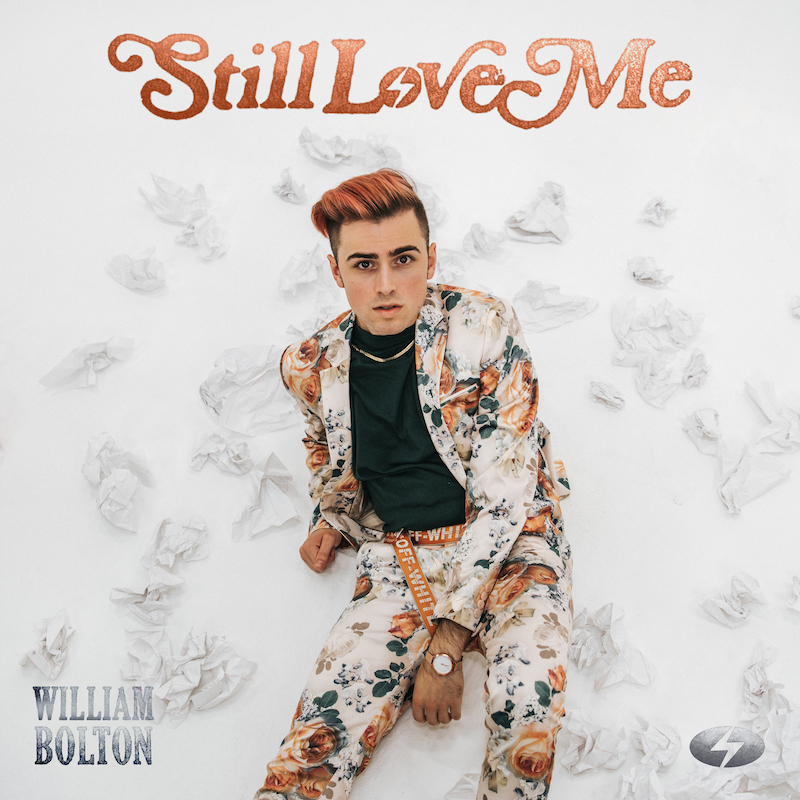William Bolton + Still Love Me artwork