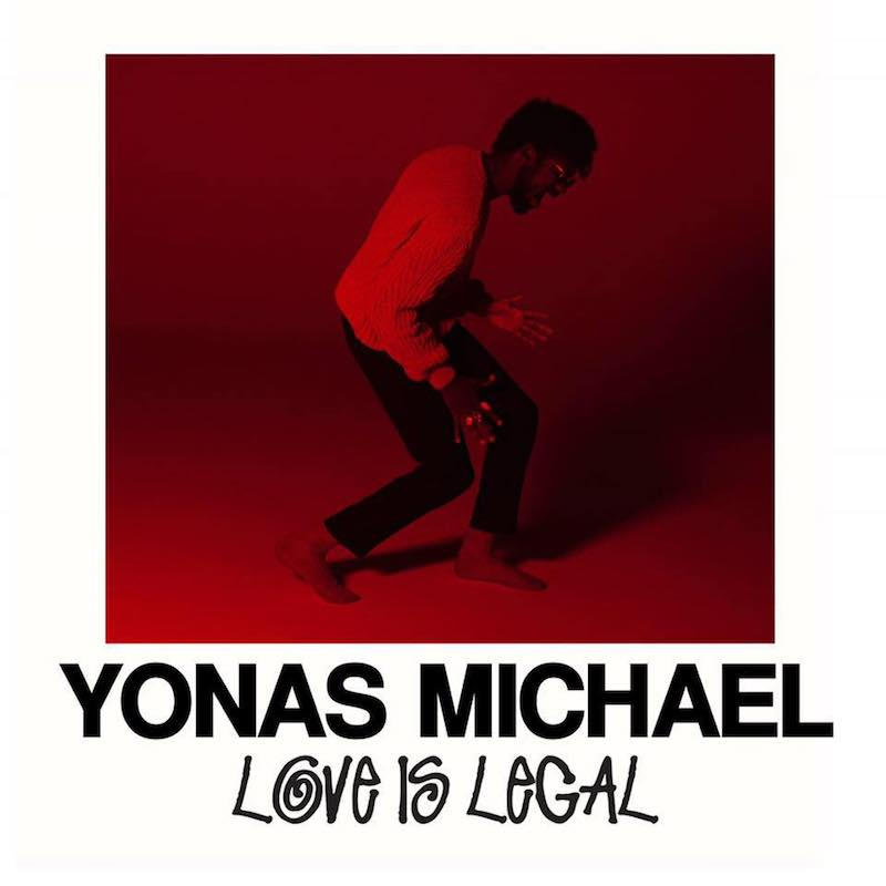 """Yonas Michael – """"Love is Legal"""" artwork"""