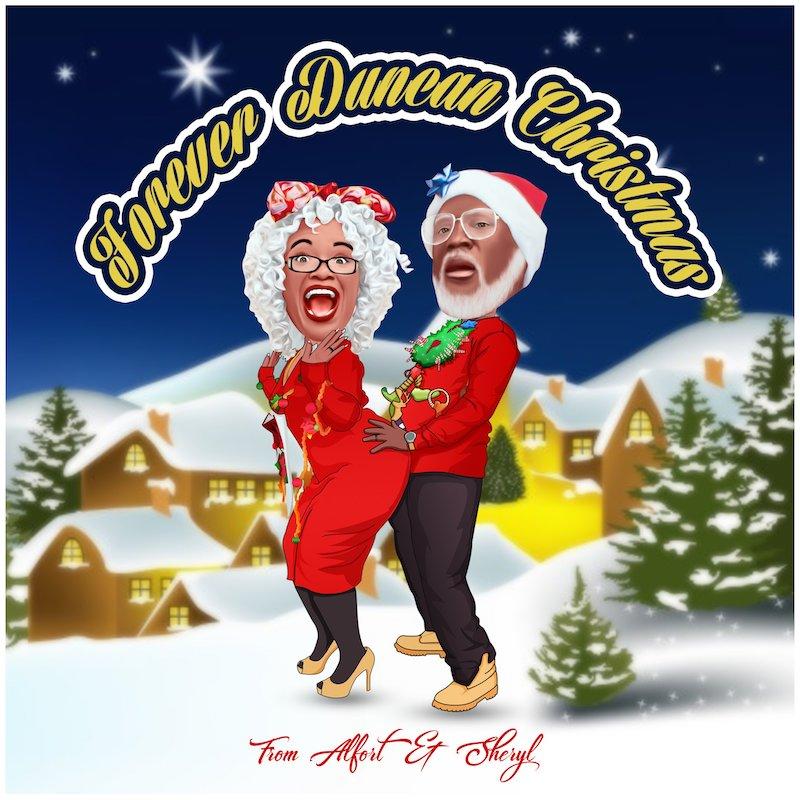"""Alfred Duncan & Sherrell Duncan – """"Forever Duncan Christmas"""" artwork"""