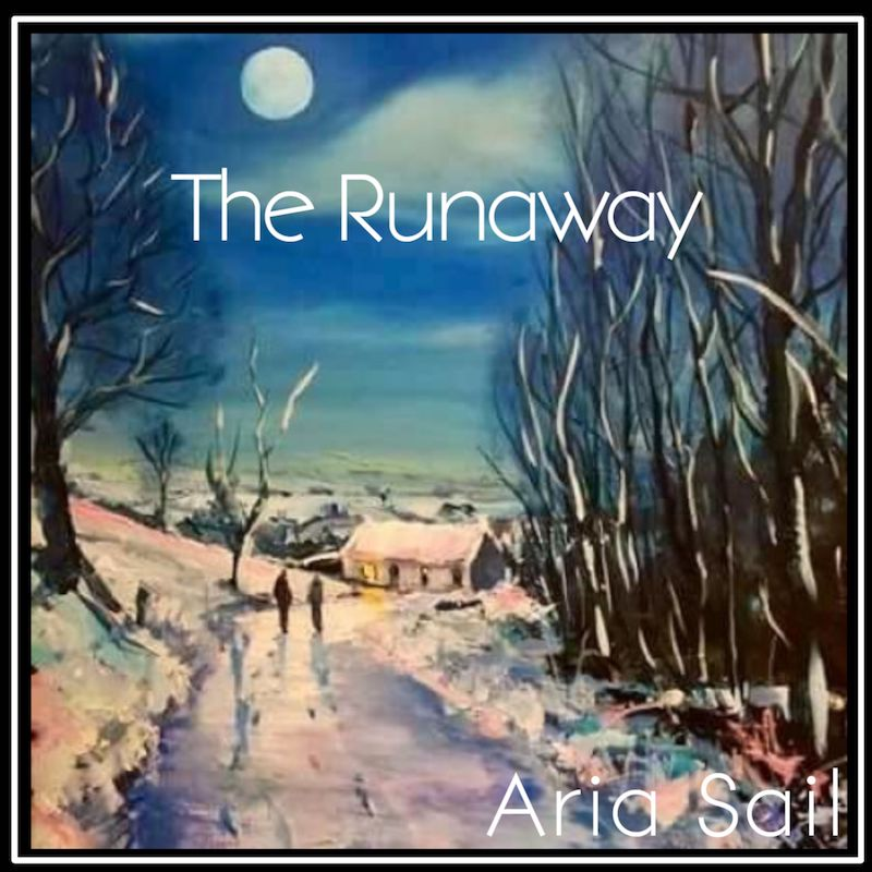 Aria Sail + The Runaway + artwork