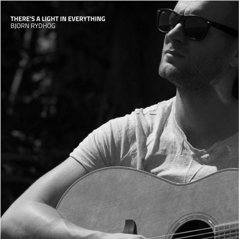 Bjorn Rydhog + There's Light in Everything EP artwork