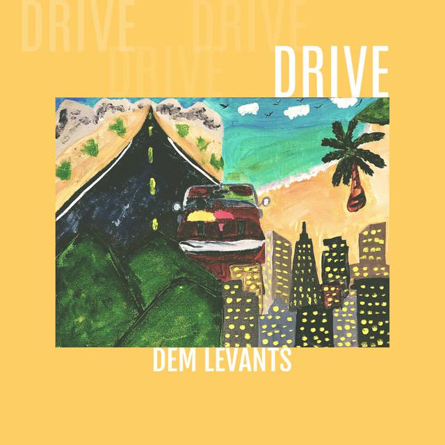 "Dem Levants – ""Drive"" artwork"