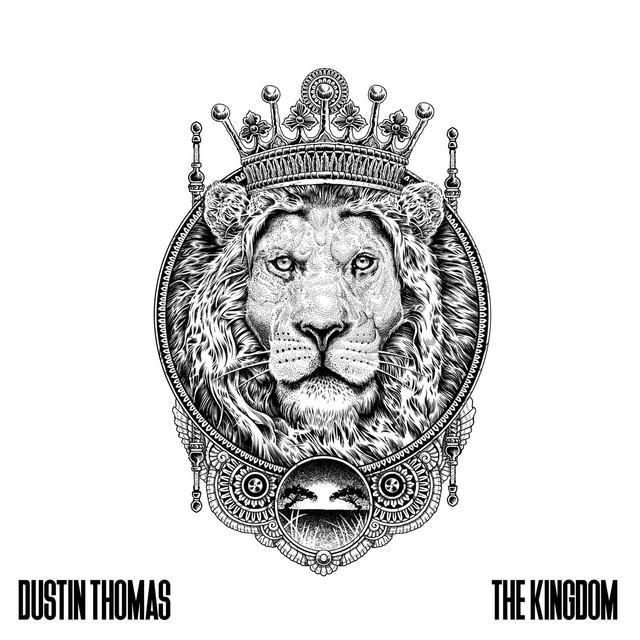 "Dustin Thomas - ""The Kingdom"" artwork"