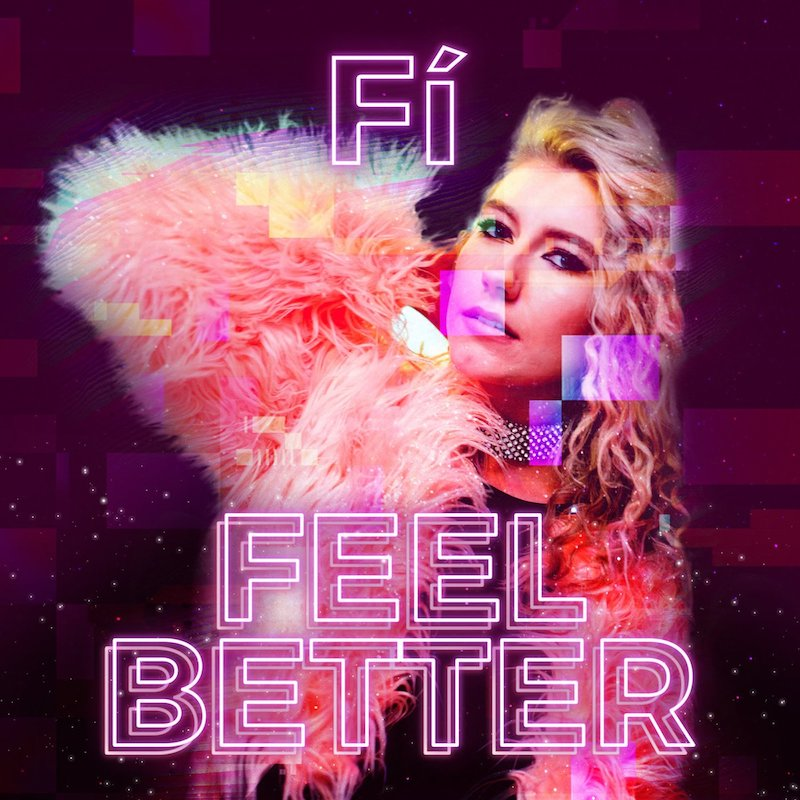 "Fí - ""Feel Better"" artwork"