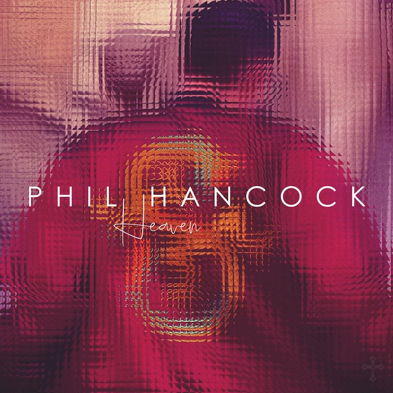 "Phil Hancock – ""Heaven"" artwork"
