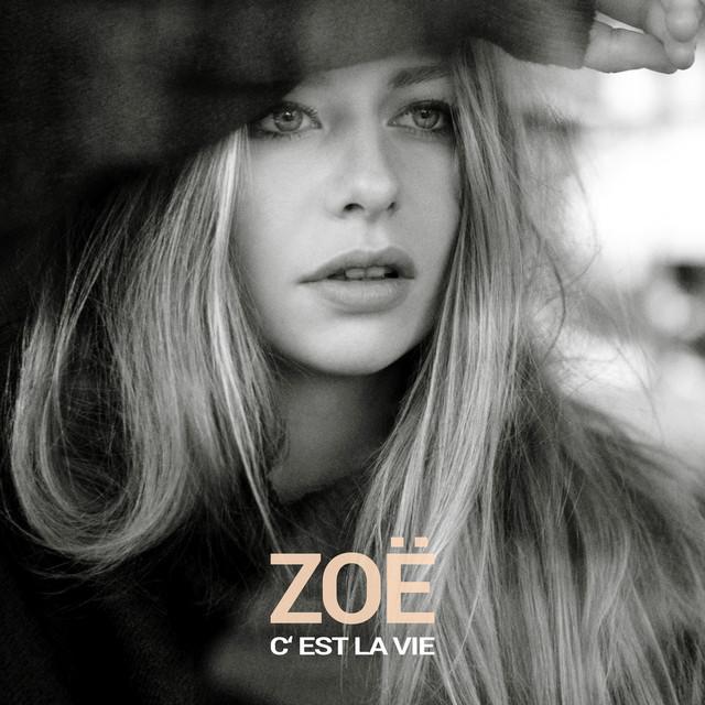 """ZOË - """"C'est La Vie"""" artwork"""