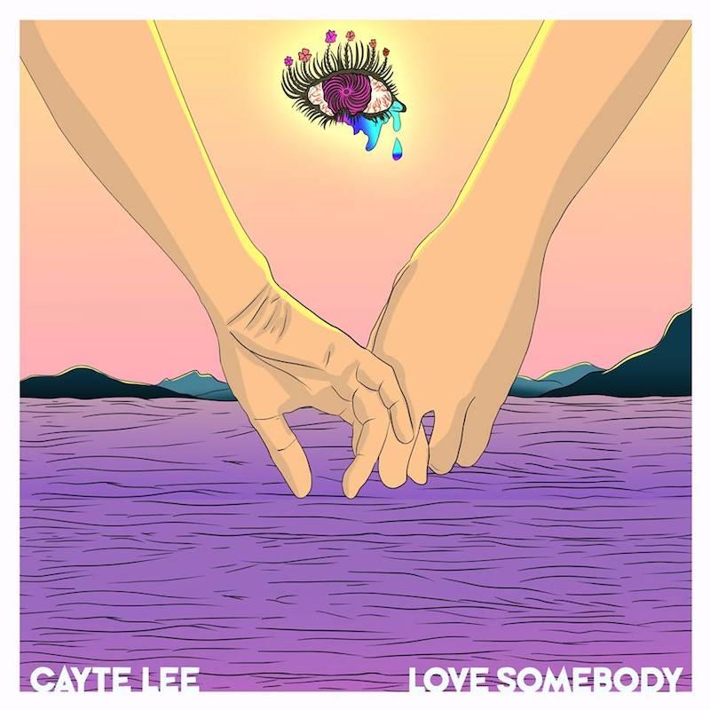 "Cayte Lee – ""Love Somebody"" artwork"