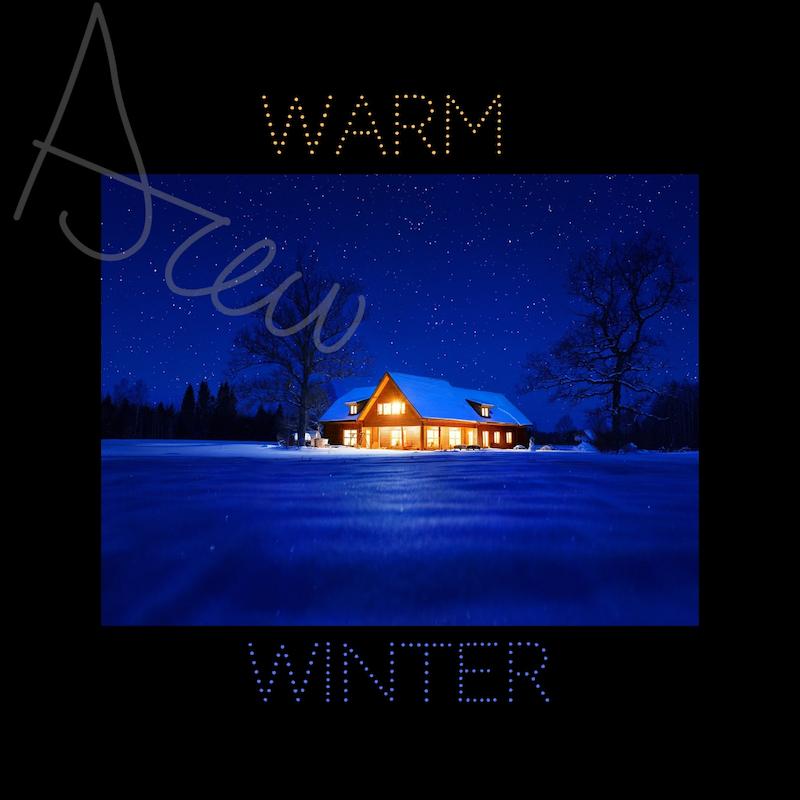 Drew - Warm Winter artwork