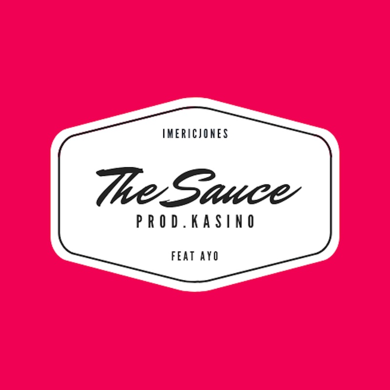 "Imericjones – ""The Sauce"" artwork"