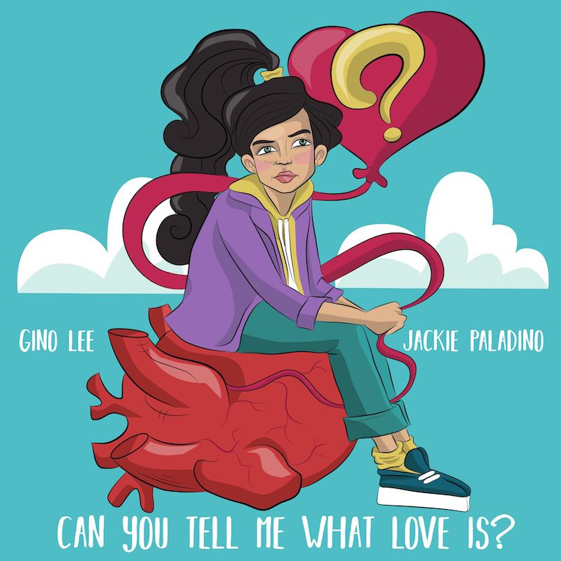 "Jackie Paladino + Gino Lee - ""Can You Tell Me What Love Is?"" artwork"