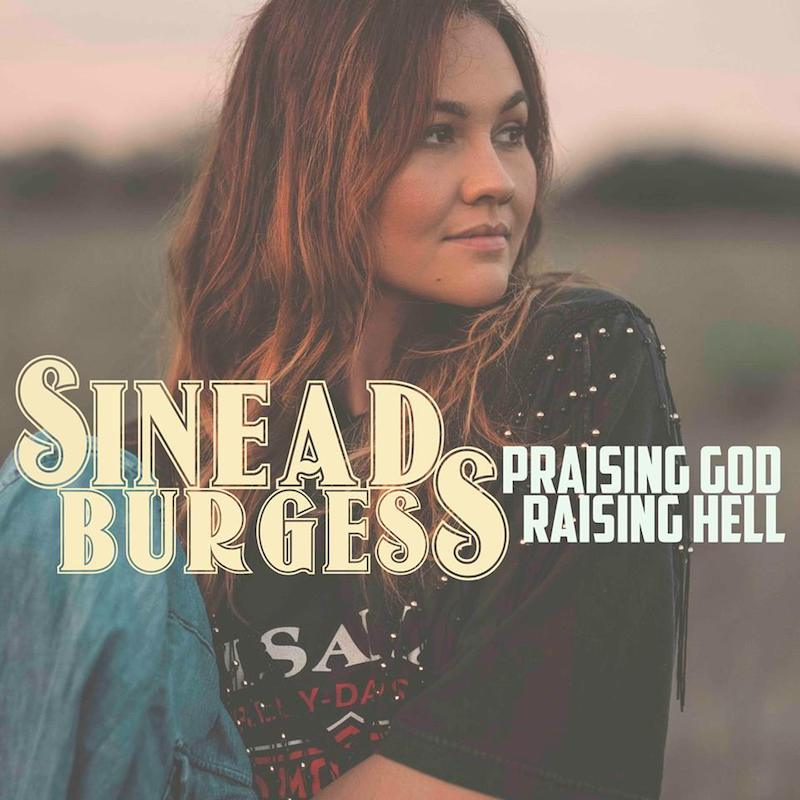 "Sinead Burgess - ""Praising God, Raising Hell"" artwork"